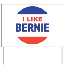 i like bernie dem Yard Sign
