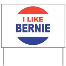 i like bernie 2016 best Yard Sign