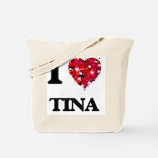 I Love Tina Tote Bag