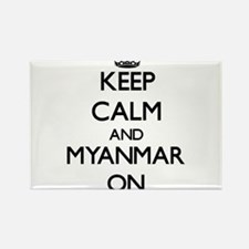 Keep calm and Myanmar ON Magnets