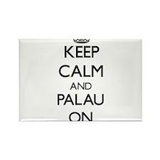 Keep calm and Palau ON Magnets