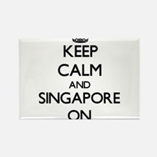 Keep calm and Singapore ON Magnets