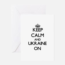 Keep calm and Ukraine ON Greeting Cards