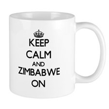 Keep calm and Zimbabwe ON Mugs