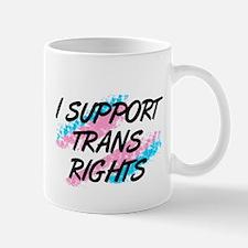 I Support Trans Rights Mug