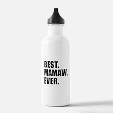 Best Mamaw Ever Drinkware Water Bottle