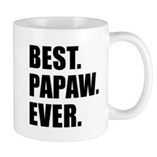 Best Papaw Ever Drinkware Mugs