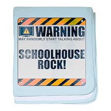 Warning: Schoolhouse Rock! Infant Blanket