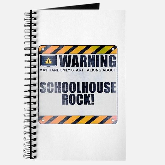 Warning: Schoolhouse Rock! Journal
