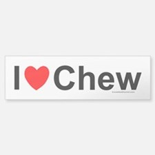 Chew Bumper Bumper Sticker