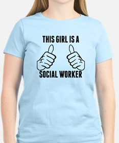 This Girl Is A Social Worker T-Shirt