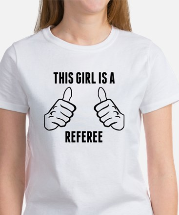 This Girl Is A Referee T-Shirt