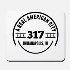A Real American City Indianapolis IN Mousepad