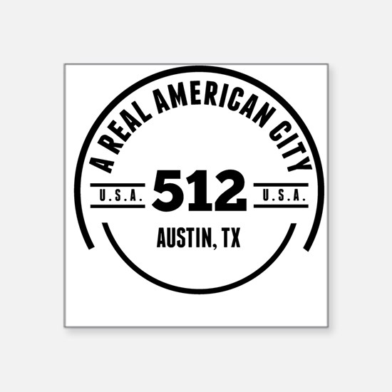 A Real American City Austin TX Sticker