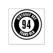 Birthday Boy 94 Years Old Sticker