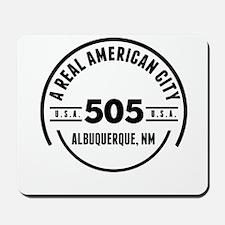 A Real American City Albuquerque NM Mousepad
