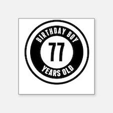 Birthday Boy 77 Years Old Sticker
