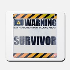 Warning: Survivor Mousepad