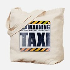 Warning: Taxi Tote Bag