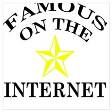 Internet Famous Poster
