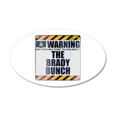 Warning: The Brady Bunch 22x14 Oval Wall Peel