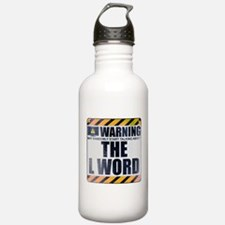 Warning: The L Word Water Bottle