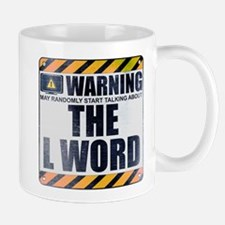 Warning: The L Word Mug