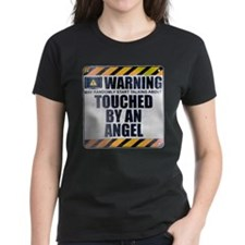 Warning: Touched by an Angel Tee