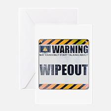 Warning: Wipeout Greeting Card