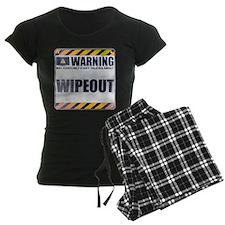 Warning: Wipeout pajamas