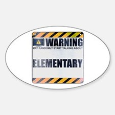 Warning: Elementary Oval Decal