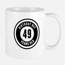 Birthday Boy 49 Years Old Mugs
