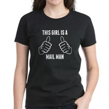This Girl Is A Mail Man T-Shirt