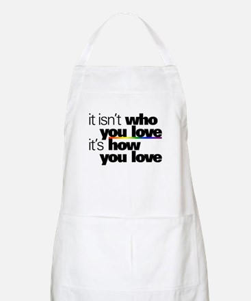 It's How You Love Apron