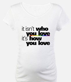 It's How You Love Shirt
