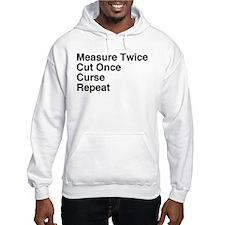 Measure Twice Hoodie