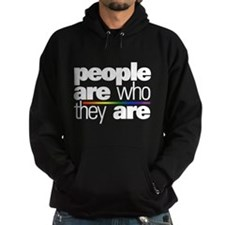 People Are Who They Are Dark Hoodie