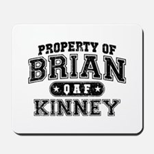 Property of Brian Kinney Mousepad