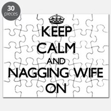 Keep Calm and Nagging Wife ON Puzzle