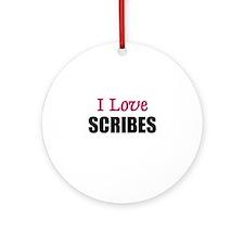 I Love SCRIBES Ornament (Round)
