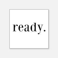 Ready Sticker