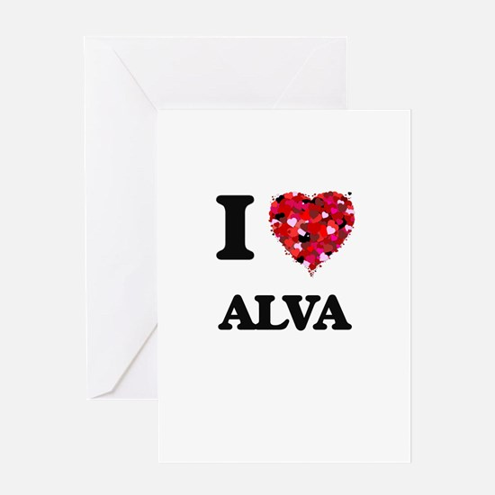 I Love Alva Greeting Cards