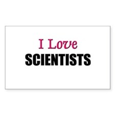 I Love SCIENTISTS Rectangle Decal