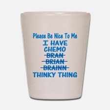 Funny Cancer Chemo Brain Blue Shot Glass