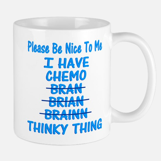 Funny Cancer Chemo Brain Blue Mug
