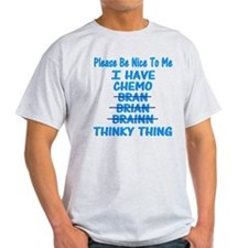 Funny Cancer Chemo Brain Blue T-Shirt