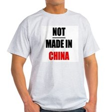 not_made_in_china T-Shirt