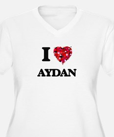 I Love Aydan Plus Size T-Shirt