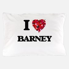 I Love Barney Pillow Case