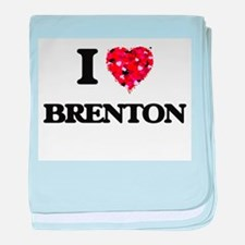 I Love Brenton baby blanket